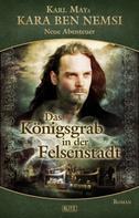 Hymer Georgy: Kara Ben Nemsi - Neue Abenteuer 08: Das Königsgrab in der Felsenstadt ★★★★