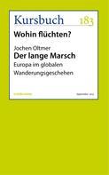 Jochen Oltmer: Der lange Marsch ★★★★★