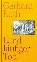 Landläufiger Tod - Erweiterte Neufassung. Erste vollständige Ausgabe