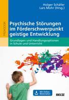Holger Schäfer: Psychische Störungen im Förderschwerpunkt geistige Entwicklung