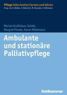 Marion Großklaus-Seidel: Ambulante und stationäre Palliativpflege ★★★★★