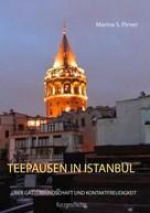Marina S. Pirner: Teepausen in Istanbul ★★★