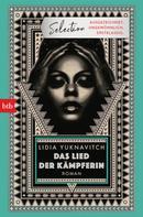 Lidia Yuknavitch: Das Lied der Kämpferin