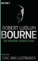 Robert Ludlum: Die Bourne Vergeltung ★★★★