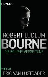 Die Bourne Vergeltung - Roman