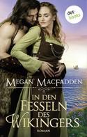 Megan MacFadden: In den Fesseln des Wikingers ★★★★