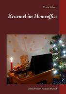 Maria Schuett: Kruemel im Homeoffice