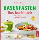 Sabine Wacker: Basenfasten - Das Kochbuch ★★★★