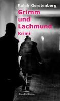 Ralph Gerstenberg: Grimm und Lachmund ★★★★