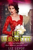 Liz Levoy: Die Liebeswette ★★