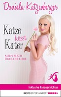Daniela Katzenberger: Katze küsst Kater ★★★★