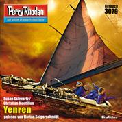 """Perry Rhodan 3079: Yenren - Perry Rhodan-Zyklus """"Mythos"""""""