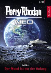 Perry Rhodan Neo 181: Der Mond ist nur der Anfang - Staffel: Die Allianz