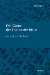Die Garne der Fischer der Irrsee - Zur Lyrik von Paul Celan