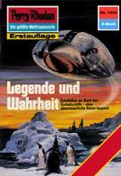 Kurt Mahr: Perry Rhodan 1444: Legende und Wahrheit ★★★★★