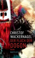Christof Wackernagel: Der Fluch der Dogon