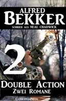 Alfred Bekker: Double Action 2 - Zwei Romane ★★★★