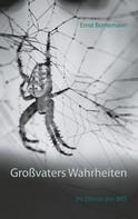 Ernst Bornemann: Großvaters Wahrheiten
