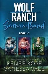 Wolf Ranch Sammelband Bücher 1 - 3