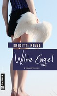 Brigitte Riebe: Wilde Engel ★★★★