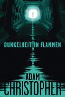Adam Christopher: Spider Wars 1: Dunkelheit in Flammen