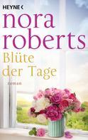 Nora Roberts: Blüte der Tage ★★★★★
