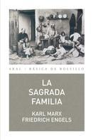 Karl Marx: La Sagrada Familia