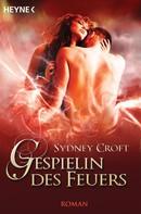Sydney Croft: Gespielin des Feuers ★★★★
