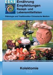 Ernährung bei Kolektomie - Diätetik - Gastrointestinaltrakt - Dünndarm und Dickdarm - Kolektomie