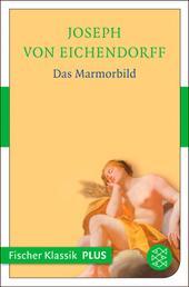Das Marmorbild - Novelle