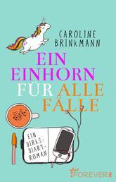 Ein Einhorn für alle Fälle - Ein Dirks-Diary-Roman