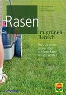 Dr. Klaus Müller-Beck: Rasen im grünen Bereich ★★★★