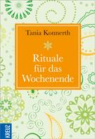 Tania Konnerth: Rituale für das Wochenende ★★★