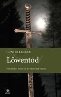 Günter Krieger: Merode-Trilogie 3 - Löwentod ★★★★