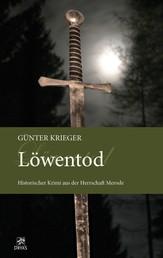 Merode-Trilogie 3 - Löwentod - Historischer Krimi aus der Herrschaft Merode