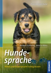 Hundesprache - Mimik und Körpersprache richtig deuten