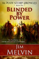 Jim Melvin: Blinded by Power