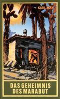 Karl May: Das Geheimnis des Marabut ★★★★