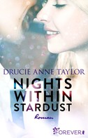 Drucie Anne Taylor: Nights within Stardust ★★★★