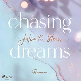 Chasing Dreams (Montana Arts College 1)