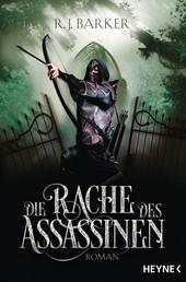 Die Rache des Assassinen - Roman