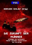 Hermann Schladt: Die Zukunft der Männer