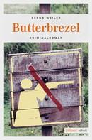 Bernd Weiler: Butterbrezel ★★★