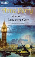 Anne Perry: Verrat am Lancaster Gate ★★★★★