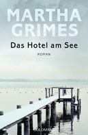 Martha Grimes: Das Hotel am See ★★★