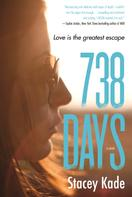 Stacey Kade: 738 Days ★★★★★