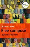 Joanna Lisiak: Klee composé