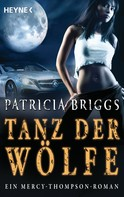 Patricia Briggs: Tanz der Wölfe ★★★★★