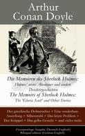 Arthur Conan Doyle: Die Memoiren des Sherlock Holmes: Holmes' erstes Abenteuer und andere Detektivgeschichten / The Memoirs of Sherlock Holmes: The 'Gloria Scott' and Other Stories - Zweisprachige Ausgabe (Deutsch-Englisch) / Bilingual edition (German-English)
