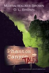 Phantom Canyon Tales